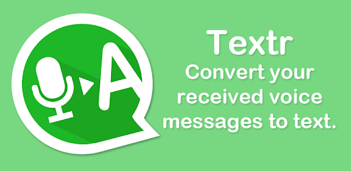 Textr - Voice Message to Text - Apps on Google Play