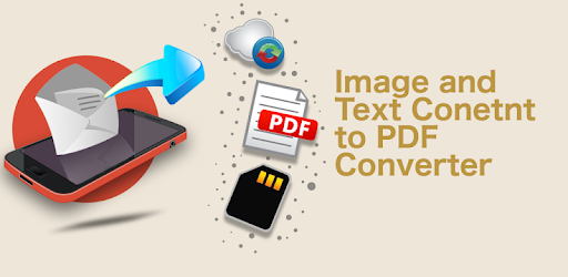 Image, Text Content to PDF Converter - Apps on Google Play