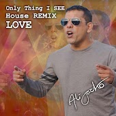 Only Thing I See (House Remix Love)