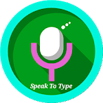 Speak To Type : Voice Typer Icon