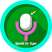 Speak To Type : Voice Typer icon