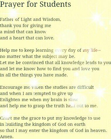 Prayer for Students Father of Light and Wisdom, thank you for giving me a mind that can know and a hear… | Prayer for students, Exam prayer, Prayer for exam success