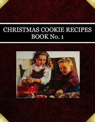 CHRISTMAS COOKIE RECIPES  BOOK No. 1