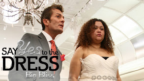 Say Yes to the Dress: Big Bliss thumbnail