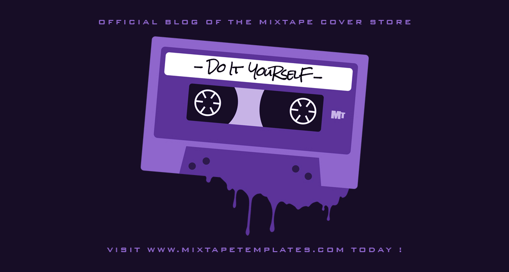 Official Blog Of The Mixtape Cover Store