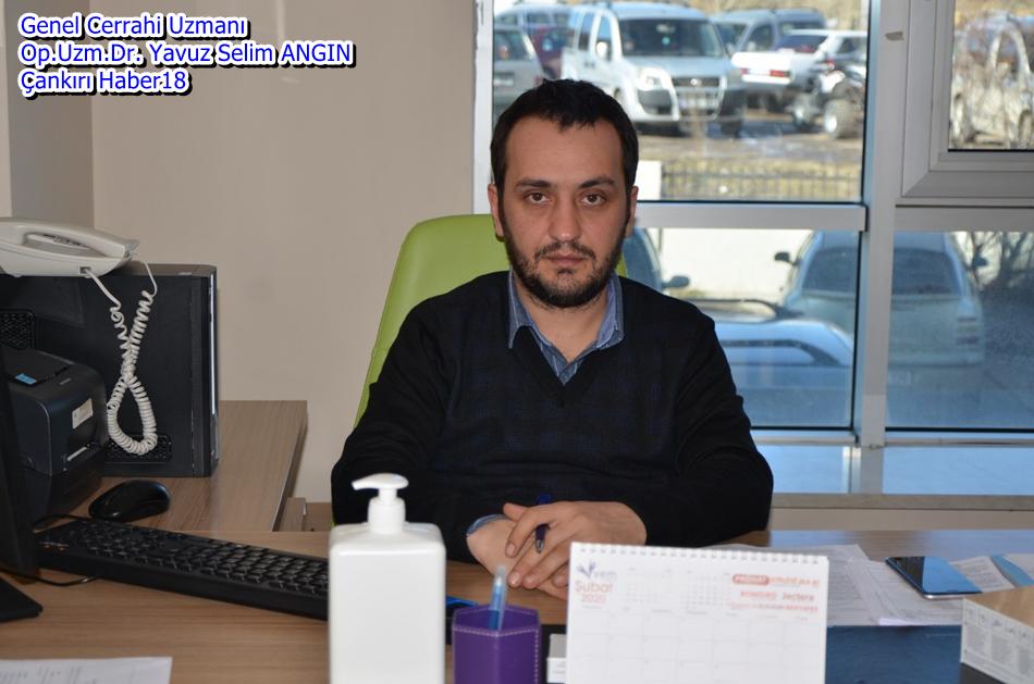 Çankırı Haber18 - Genel Cerrahi Uzmanı Op.Uzm.Dr. Yavuz Selim ANGIN