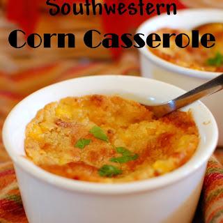 Southwestern Corn Casserole