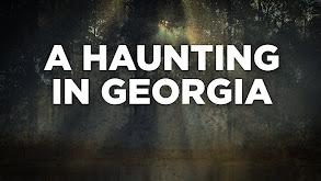 A Haunting in Georgia thumbnail