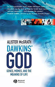 DAWKINS' GOD: GENES, MEMES, AND THE MEANING OF LIFE
