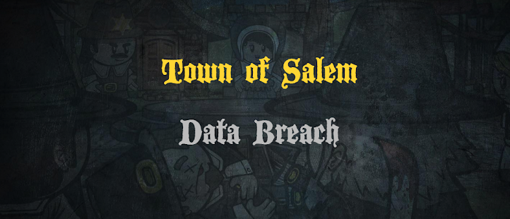 Town of Salem Database Hacked, 7.6 Million Player Details Compromised