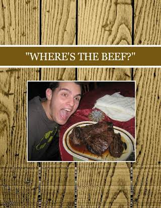 """WHERE'S THE BEEF?"""
