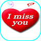 I Miss You Love Images Gif 2020 Android apk