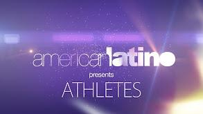 American Latino Presents: Athletes thumbnail