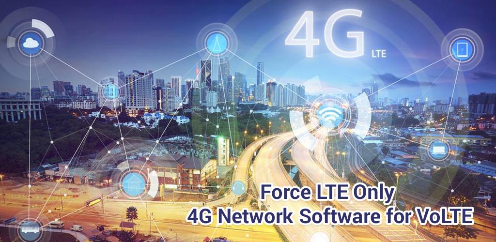 تحميل Force LTE Only - 4G Network Software for VoLTE أية بي كيه أحدث