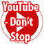 YouTube - Don't Stop