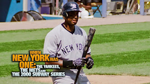 When New York Was One: The Yankees, the Mets and the 2000 Subway Series thumbnail