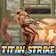 Strike of Titan Beat Em Up (game)