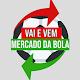 Mercado da Bola-Vai e Vem APK