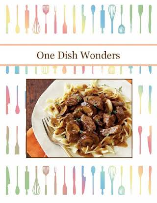 One Dish Wonders