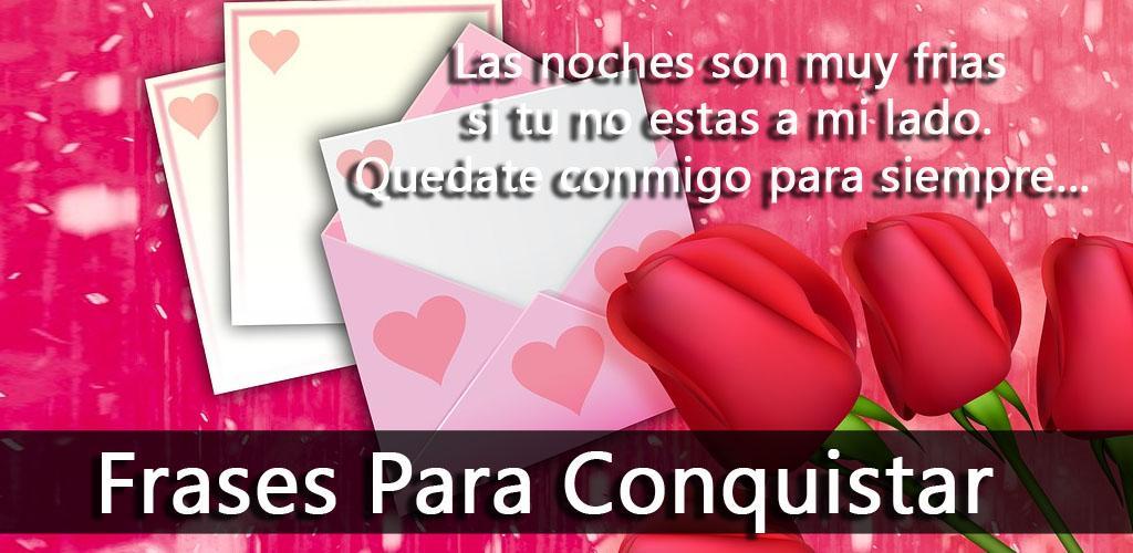 Frases Para Conquistar 11 Apk Download Comappssosa