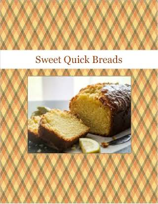 Sweet Quick Breads