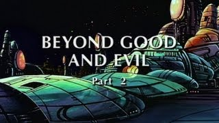 Beyond Good & Evil (Part 2): Promise Of Apocalypse