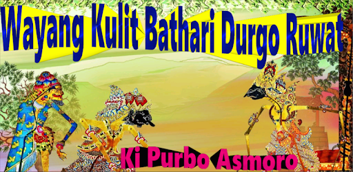 Wayang Kulit Ki Purbo: Bathari Durgo Ruwat - Apps on Google Play