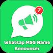 WhatsAp Message Announcer APK