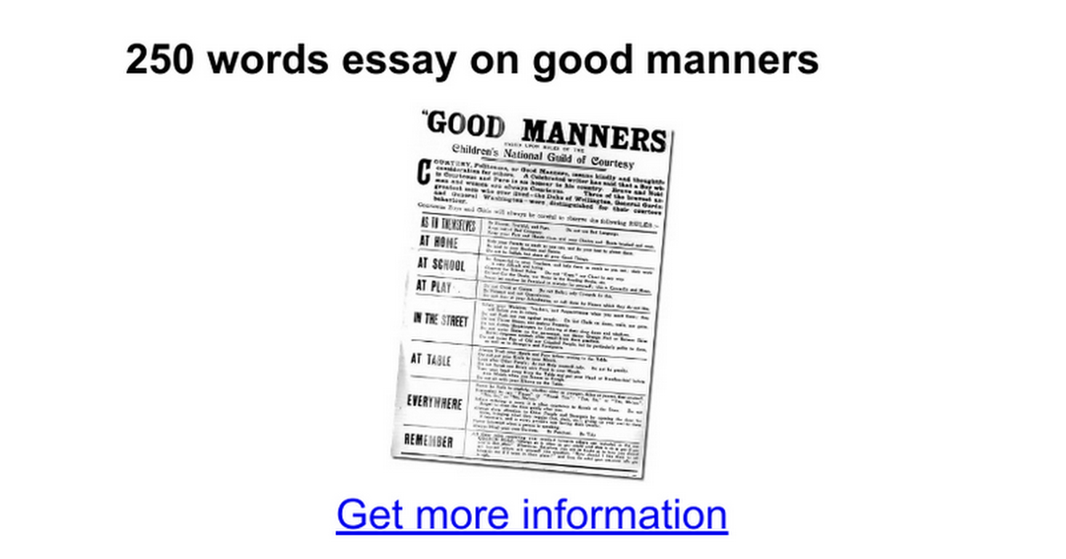 good manners important essay Essay on good manners good manners and etiquettes are key to success the teacher plays an important role in cultivation of good manners and etiquettes.