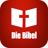 Die Bibel [German Holy Bible - Luther]