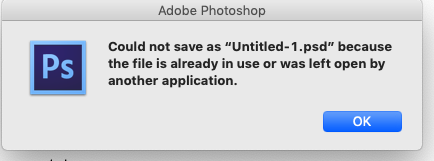 """Could not save as FILENAME because the file is already in use or was left open by another application"" Error"