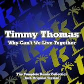 Why Can't We Live Together (Original T.K. Mix)