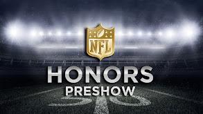 NFL Honors Preshow thumbnail