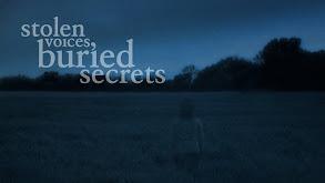 Stolen Voices, Buried Secrets thumbnail