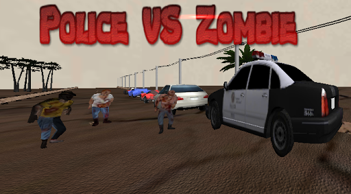 Police Car VS Zombies Chase 3D