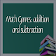 Download Math Games: addition and subtraction For PC Windows and Mac