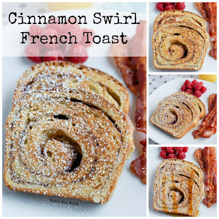 Cinnamon Swirl French Toast.
