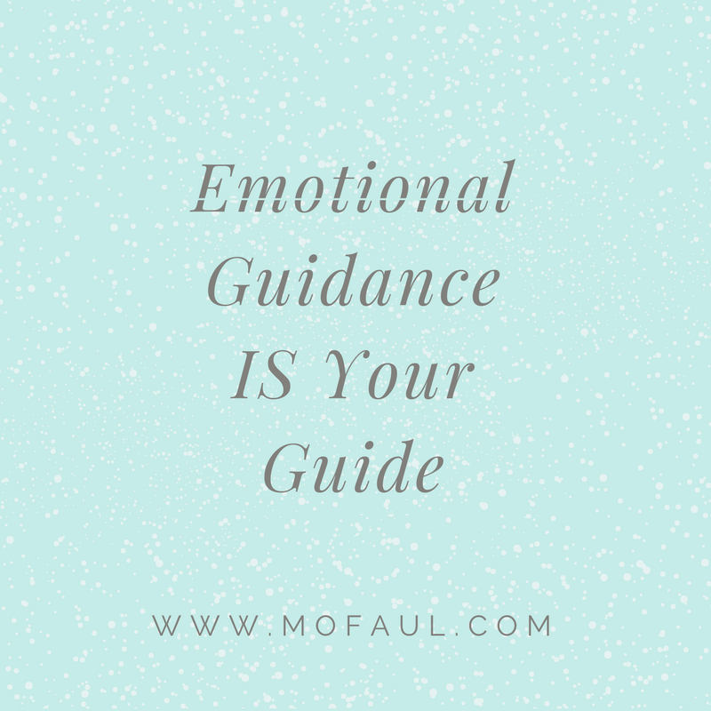 Emotional Guidance IS Your Guide.png