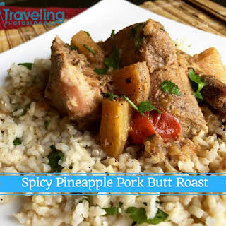 Spicy Pineapple Pork Butt Roast.
