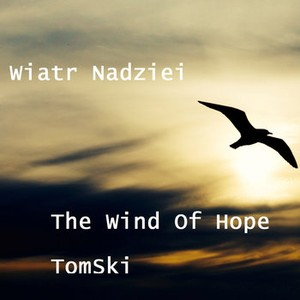 The Wind Of Hope Upload Your Music Free