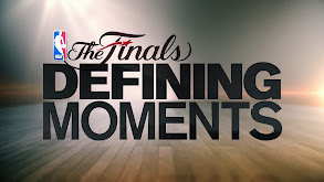 NBA Finals: Defining Moments thumbnail