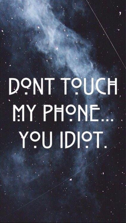 Dont Touch My Phone Lock Screen Wallpapers Android