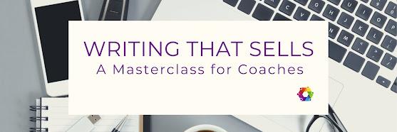 Coaching Masterclass: Writing That Sells