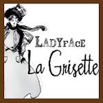 Ladyface La Grisette