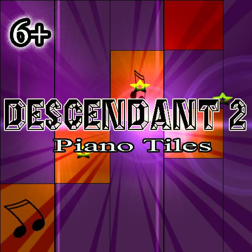 Descendant2 Piano Tile Part II
