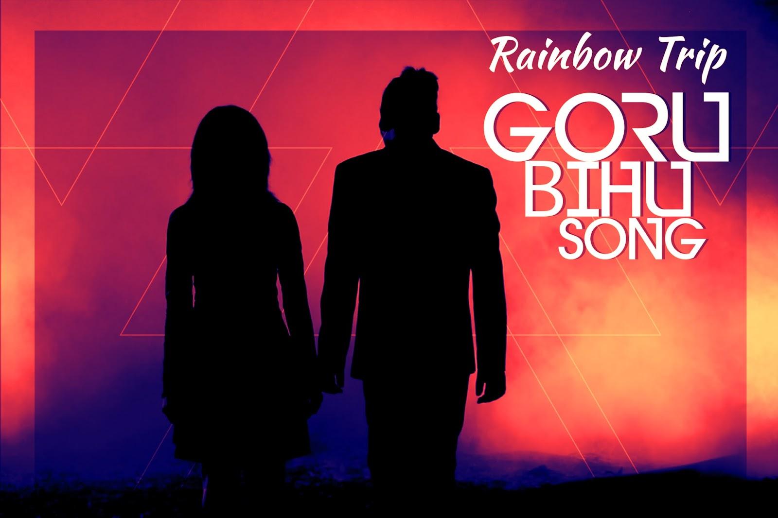 Rainbow Trip - Goru Bihu Song 1.tif