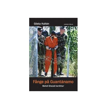 Fånge på Guantánamo E-bok