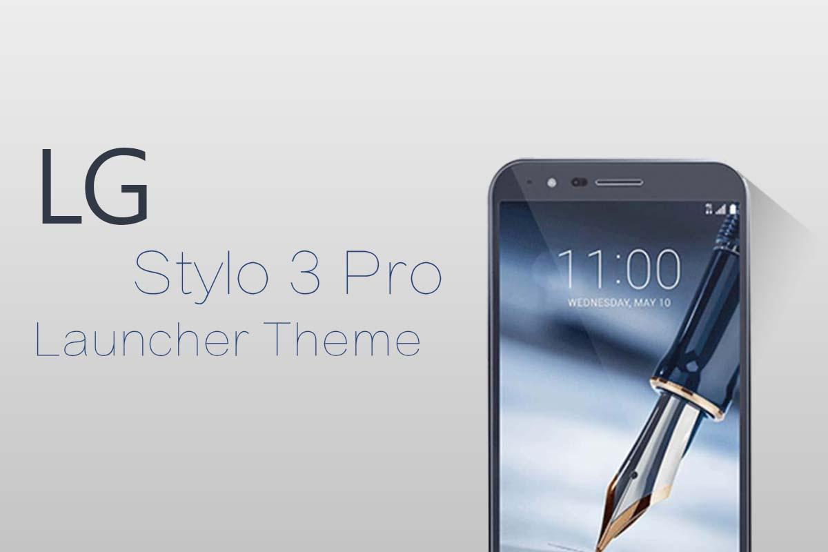 Theme for LG STYLO 3 Pro APK 1 0 Download - Free Personalization APK