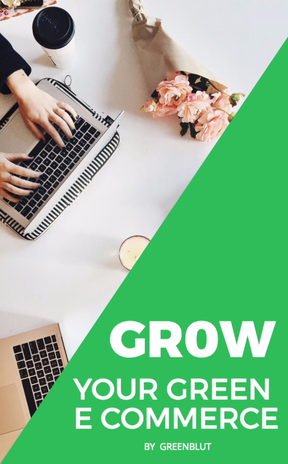 Grow your Green E Commerce