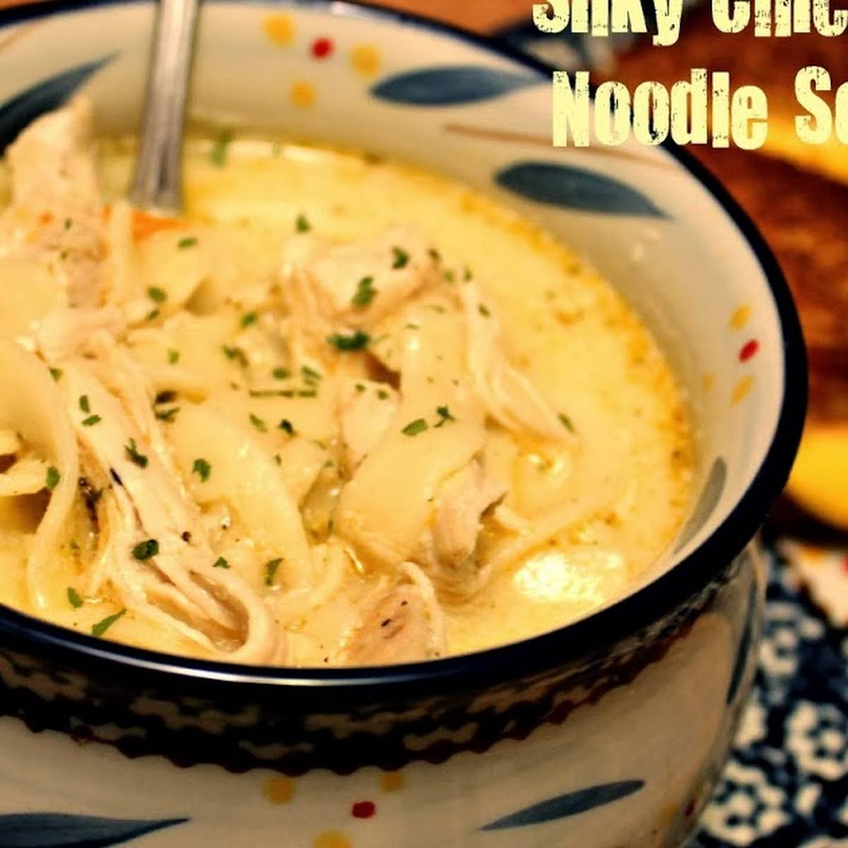 Silky Chicken Noodle Soup!